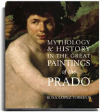 Mythology and History in the Great Paintings of the Prado
